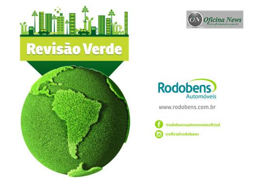 """Rodobens Automóveis promove campanha """"Revisão Verde"""""""