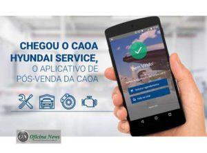 Hyundai Caoa fornece aplicativo para agendamento de serviços ...