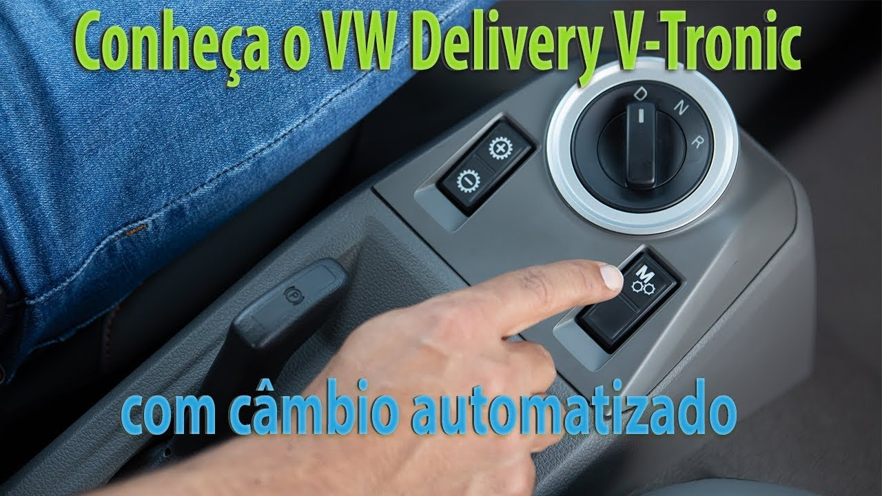 Vídeo: Volkswagen Delivery V-Tronic com câmbio automatizado