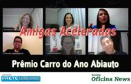 Prêmio Abiauto Carro do Ano está no Programa Amigas Aceleradas
