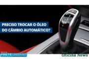 Manutenção do câmbio automático evita desgastes no sistema